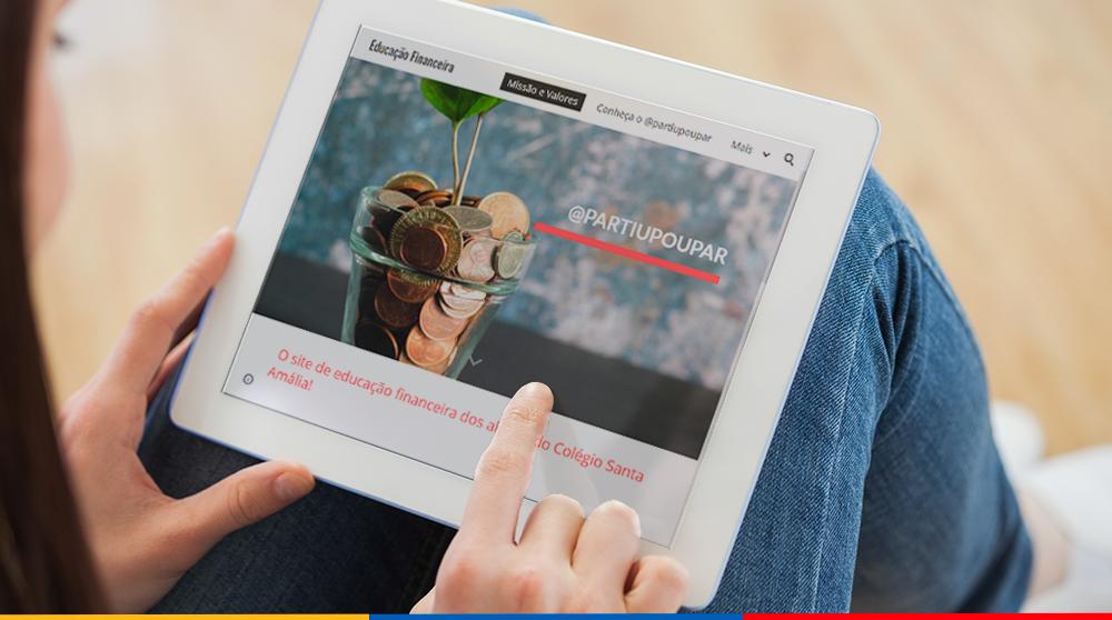 """Conheça o """"Partiu Poupar"""", um site de educação financeira produzido pelos alunos do Colégio Santa Amália"""