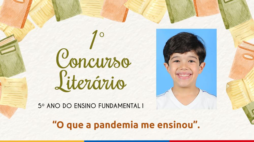 1º Concurso Literário: Confira o texto do aluno Pedro Rodrigues