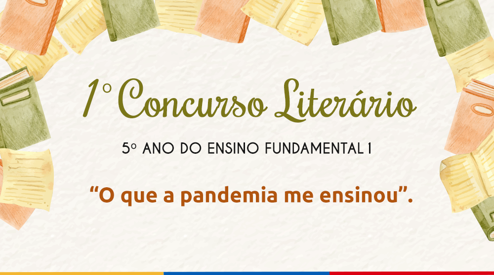 """Colégio Santa Amália realiza o """"1º Concurso Literário"""" on-line com o tema aprendizado na pandemia"""